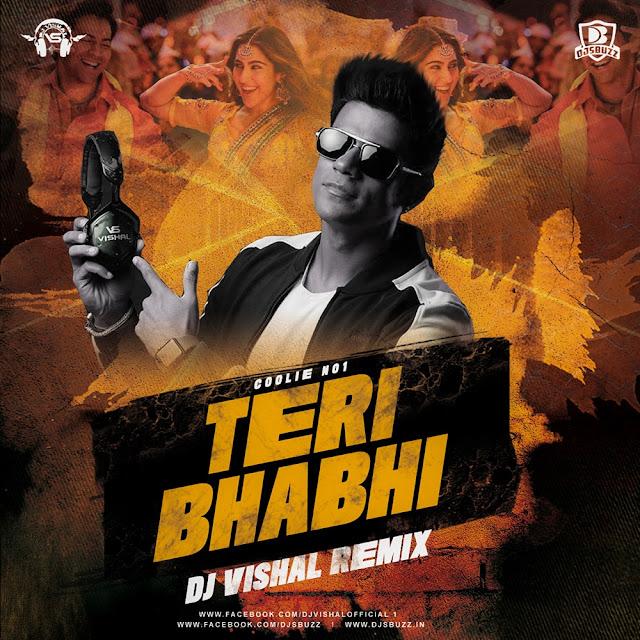 Teri Bhabhi – Coolie No1 – DJ Vishal Remix