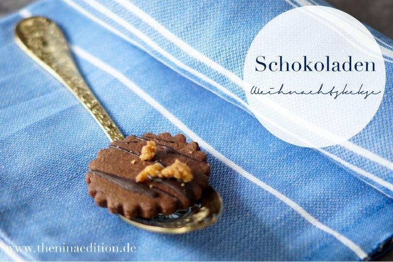 Schokoladen Weihnachtskekse.Rezept Schoko Weihnachts Kekse The Nina Edition The Nina Edition