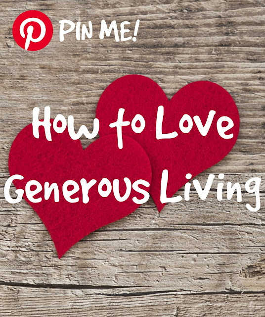 How to Love Generous Living
