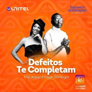 Edgar Domingos Feat Yola Araújo - Defeitos Te Completam