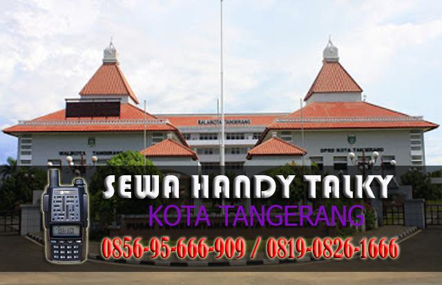 Pusat Sewa HT Area Kota Tangerang  Rental Handy Talky Murah