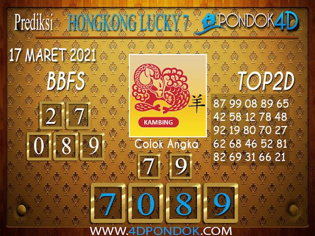 Prediksi Togel HONGKONG LUCKY7 PONDOK4D 17 MARET 2021