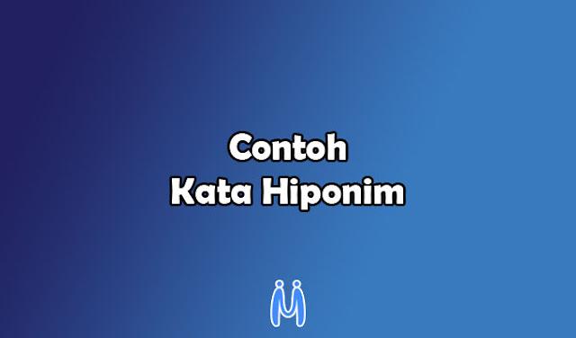 Contoh Kata Hiponim dalam Kalimat Bahasa Indonesia