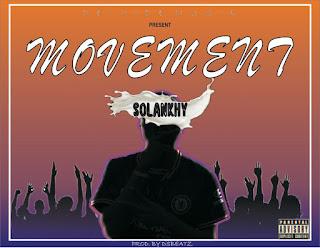 Solankhy – Movement (Prod. DsBeatz)