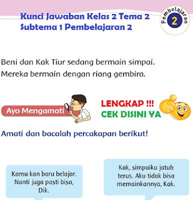 Kunci Jawaban Kelas 2 Tema 2 Subtema 1 Pembelajaran 2 www.simplenews.me