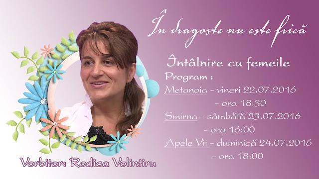 Rodica Volintiru - Intalnire cu femeile la Timisoara ( 22-24 iulie 2016)