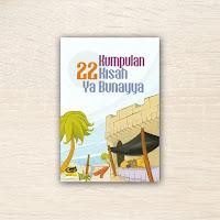 Buku Anak 22 Kumpulan Kisah Ya Bunayya Gema Ilmu