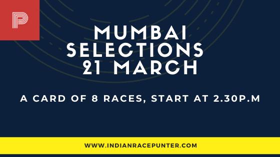 Mumbai Race Selections 21 March