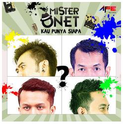 Download Kumpulan Lagu Mister Onet Mp3 Full Album (Kau Punya Siapa)