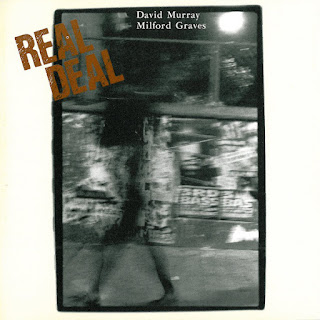 David Murray, Milford Graves, Real Deal