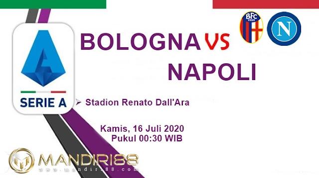 Prediksi Bologna Vs Napoli, Kamis 16 Juli 2020 Pukul 00.30 WIB