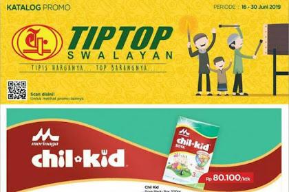 Katalog Promo TipTop Supermarket 16 - 30 Juni 2019
