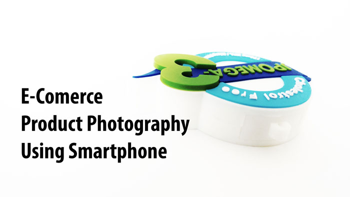 Ecommerce Product Photography in Smartphone