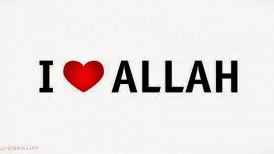 I love Allah - Religion Islamic Quotes
