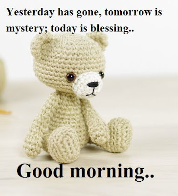 Good morning teddy bear messages and Quotes for whatsapp and facebook