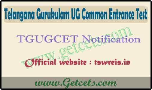 TS gurukulam degree notification 2022 tgugcet tswreis ug admissions