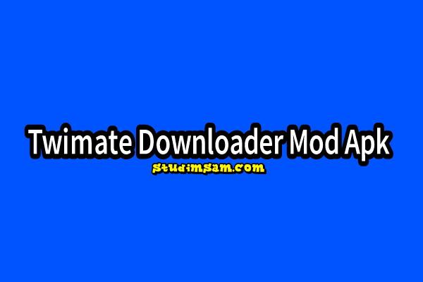 twimate downloader mod apk