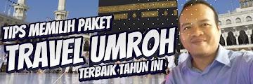 Tips Memilih Paket Tour Travel Umroh Surabaya 2020