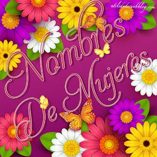lindas Imágenes con nombre de mujer