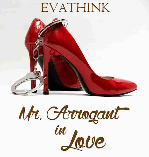 Novel Mr. Arrogant in Love Karya Evathink PDF