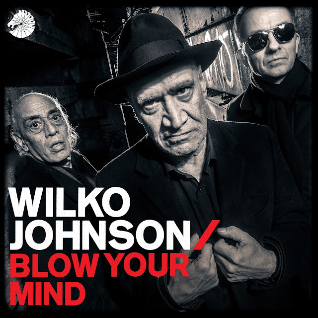Wilko Johnson/Blow Your Mind
