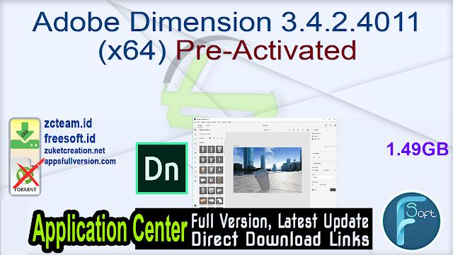 Adobe Dimension 3.4.2.4011 (x64) Pre-Activated_ ZcTeam.id