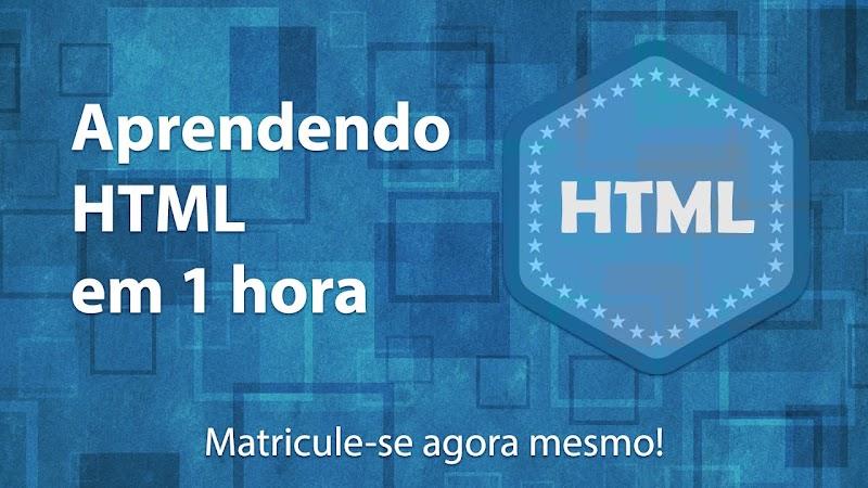 Curso Aprendendo HTML em 1 hora Download Grátis