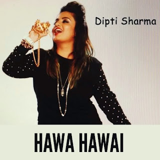 Hawa Hawai - Dipti Freedom Sharma