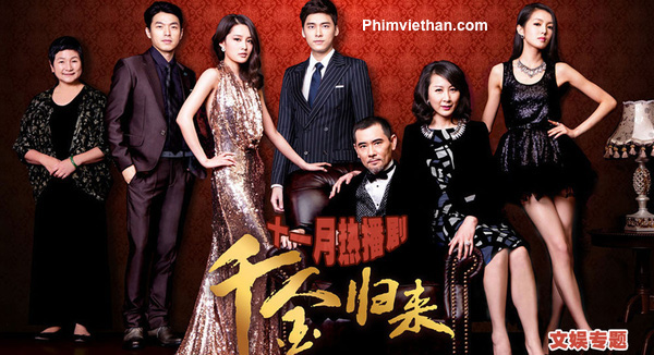 Phim thiên kim trở về Trung Quốc