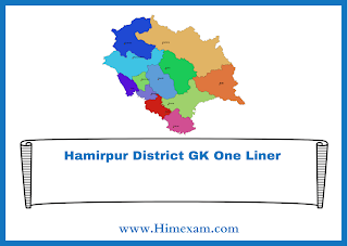 Hamirpur District GK One Liner
