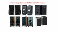 Harga Speaker Aktif Sharp