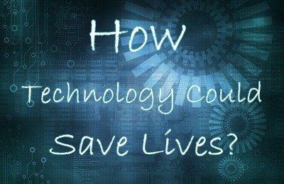 4 Ways Technology Could Save Lives