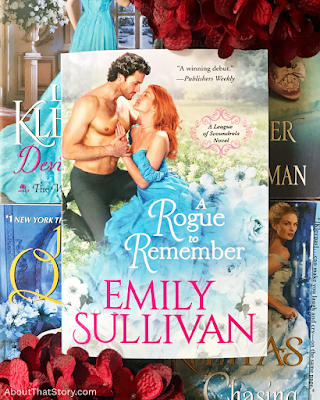 New Release: A Rogue to Remember by Emily Sullivan | About That Story