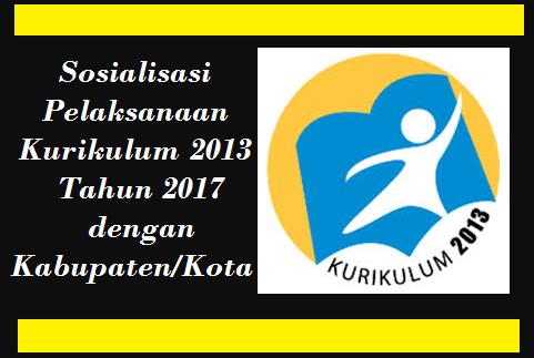 Sosialisasi Pelaksanaan Kurikulum 2013 Tahun 2017