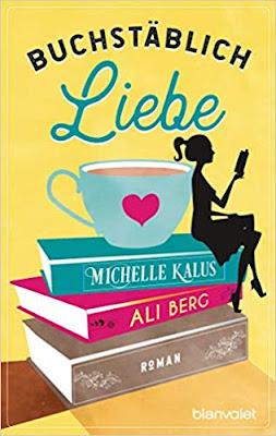 Neuerscheinungen im Juli 2019 #2 - Buchstäblich Liebe von Ali Berg und Michelle Kalus