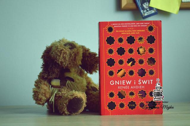 """Przyszła po zemstę. Zostanie dla miłości? - recenzja książki #208 - Renee Ahdieh """"Gniew i świt"""""""