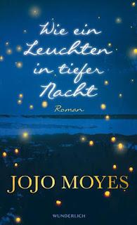 Jojo Moyes ; Wie ein Leuchten in tiefer Nacht ; Rowohlt