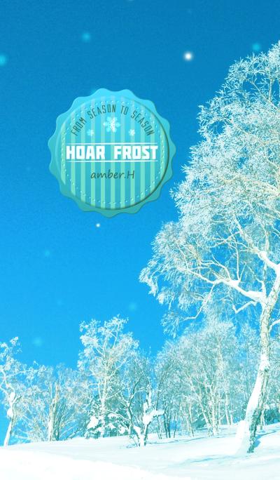 Hoar frost [From season to season2]