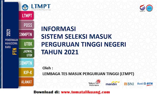 informasi snmptn utbk sbmptn tahun 2021 ltmpt tomatalikuang.com