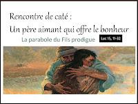 Caté: Un père aimant qui offre le bonheur (le fils prodigue)