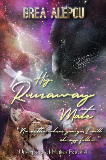 His Runaway Mate | Unexpected Mates #4 | Brea Alepoú