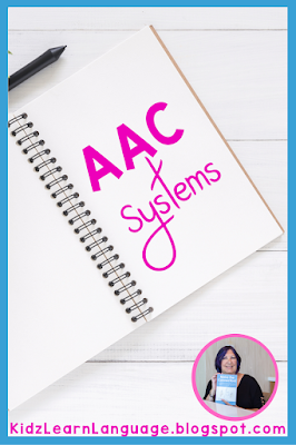 AAC systems are a compilation of strategies