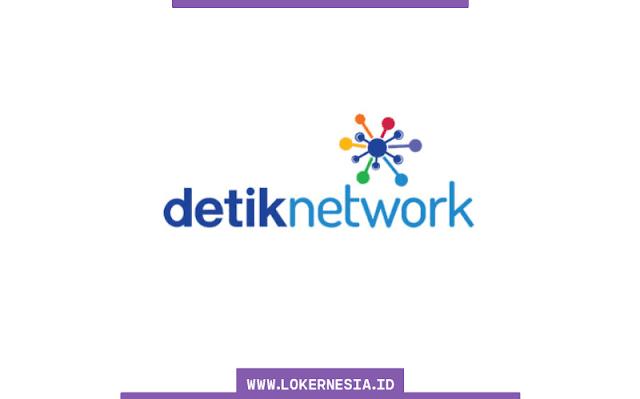 Lowongan Kerja Detik Network September 2021
