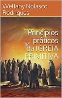 e-book princípios da Igreja Primitiva