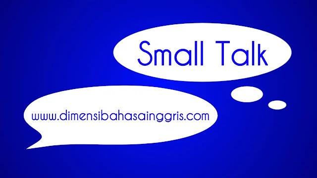 DBI - Penjelasan dan Fungsi Small Talk