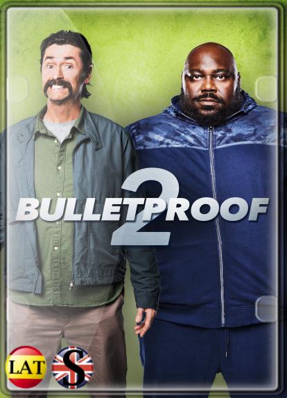 Bulletproof 2 (2020) WEB-DL 720P LATINO/INGLES