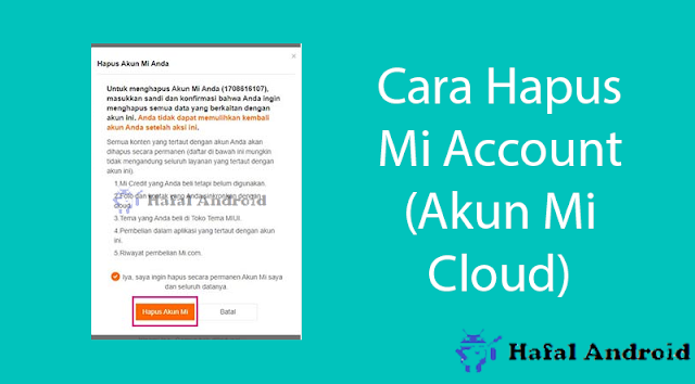 √ Cara Menghapus Mi Account (Akun Mi Cloud) Termudah!