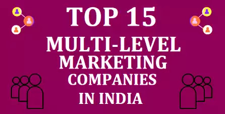 TOP 15 MLM COMPANIES IN INDIA