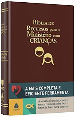 Bíblia de recursos para o ministério com crianças 10 Livros que todo Professor Deveria Ler