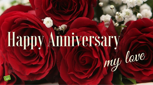 Happy Anniversary My Love